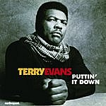 Terry Evans Puttin' It Down