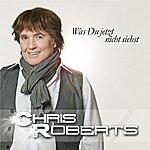 Chris Roberts Was Du Jetzt Nicht Siehst