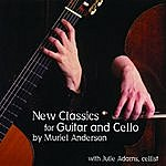 Muriel Anderson New Classics For Guitar And Cello