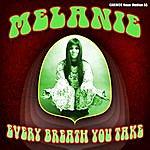 Melanie Melanie - Every Breath You Take