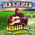 Melanie Melanie - Sunsets And Other Beginnings