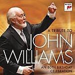 John Williams A Tribute To John Williams - An 80th Birthday Celebration
