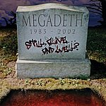 Megadeth Still Alive...And Well?