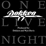 Dokken One Live Night