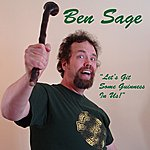 Ben Sage Let's Git Some Guinness In Us (Feat. Celtic Sounds) - Single