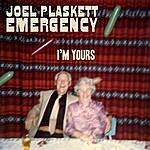 Joel Plaskett Emergency I'm Yours