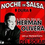 Herman Olivera Noche De Salsa Dura