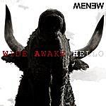 Menew Wide Awake Hello