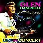Glen Campbell Live In Concert