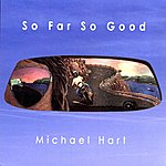 Michael Hart So Far So Good