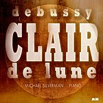 Claude Debussy Clair De Lune: Piano Music