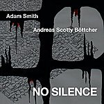 Adam Smith No Silence
