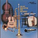 Ruby Braff & His Men Hi-Fi Salute To Bunny