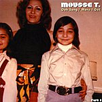 Mousse T Ooh Song / More I Get - Single