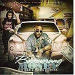 "Iceman ""Boomerang Money"" (Feat. Waka Flocka) - Single"