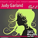 Judy Garland Beyond Patina Jazz Masters: Judy Garland Vol. 2