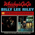 Billy Lee Riley Live At The Whisky A Go Go