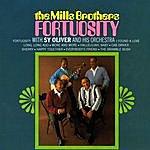 The Mills Brothers Fortuosity