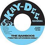 The Bamboos Tighten Up - Single