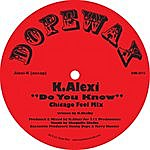 K-Alexi Don't You Know - Single
