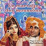 Mychael Danna Le Mariage Des Moussons (Mira Nair's Original Motion Picture Soundtrack)