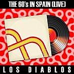 Los Diablos The 60's In Spain (Live) - Los Diablos