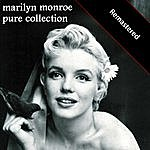 Marilyn Monroe Pure Collection (Remastered)