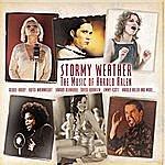 Debbie Harry Stormy Weather - The Music Of Harold Arlen