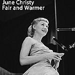 June Christy Fair And Warmer