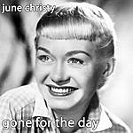 June Christy Gone For The Day