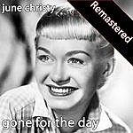 June Christy Gone For The Day (Remastered)