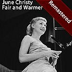 June Christy Fair And Warmer (Remastered)
