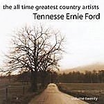 Tennessee Ernie Ford The All Time Greatest Country Artists-Tennessee Ernie Ford-Vol. 20