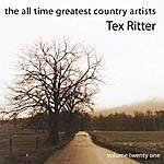 Tex Ritter The All Time Greatest Country Artists-Tex Ritter-Vol. 21