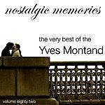 Yves Montand Nostalgic Memories-The Very Best Of Yves Montand-Vol. 82