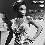 Eartha Kitt My Heart Belongs To Daddy