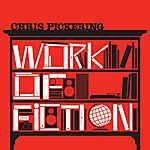 Chris Pickering Work Of Fiction
