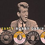 Bobby Darin Early. Complete Decca Sides Plus