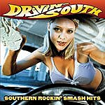Cover Art: Drivin' South: Southern Rockin' Smash Hits