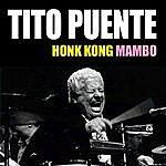 Tito Puente Hong Kong Mambo