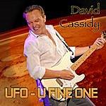 David Cassidy Ufo - U Fine One