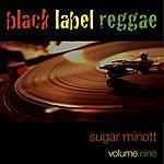 Sugar Minott Black Label Reggae-Sugar Minott-Vol. 9