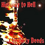 Dirty Deeds Highway To Hell The Ultimate Ac/DC Tribute