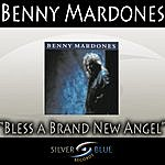 Benny Mardones Bless A Brand New Angel