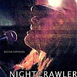 Regina Espinoza Nightcrawler - Single