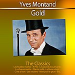 Yves Montand Gold (The Classics)