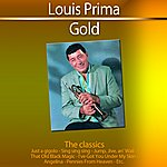 Louis Prima Gold (The Classics)