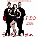 Cyril Morin I Do (Original Motion Picture Soundtrack)