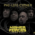 Phi-Life Cypher Higher Forces (Feat. Skit Slam)