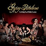 Gypsy Pistoleros Livin La Vida Loca